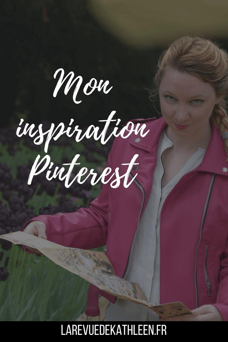 Mon inspiration Pinterest - La revue de Kathleen - Blog Lifestyle