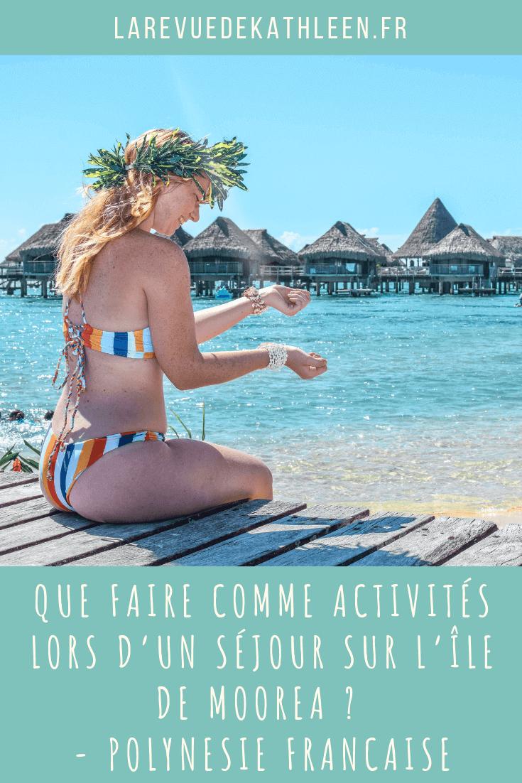 Moorea - La revue de Kathleen - Blog Lifestyle et voyage à Paris