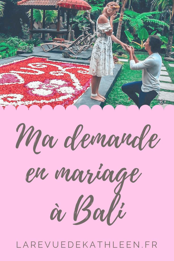 Demande en mariage - Bali - Indonésie - La revue de Kathleen - Blog Lifestyle et voyage à Paris