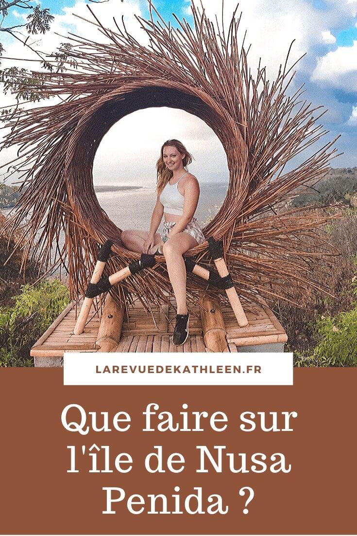 Nusa Penida - Indonésie - La revue de Kathleen - Blog Lifestyle et voyage à Paris