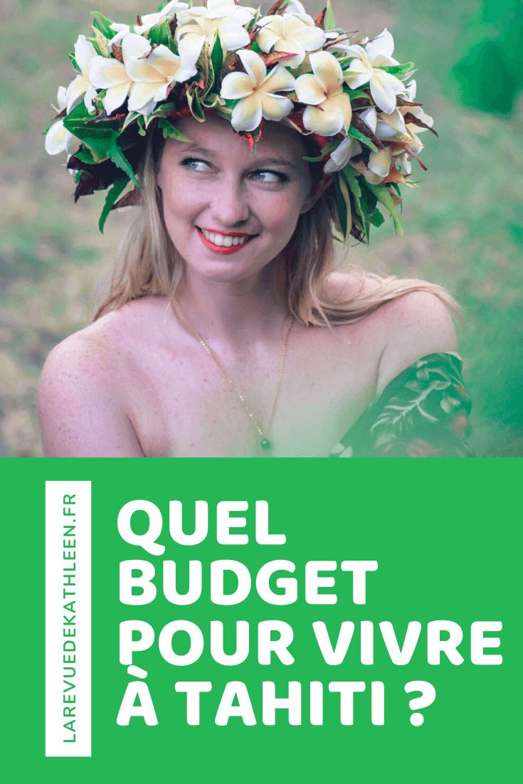 Budget - Tahiti - Polynésie Française - La revue de Kathleen - Blog Lifestyle et voyage à Paris