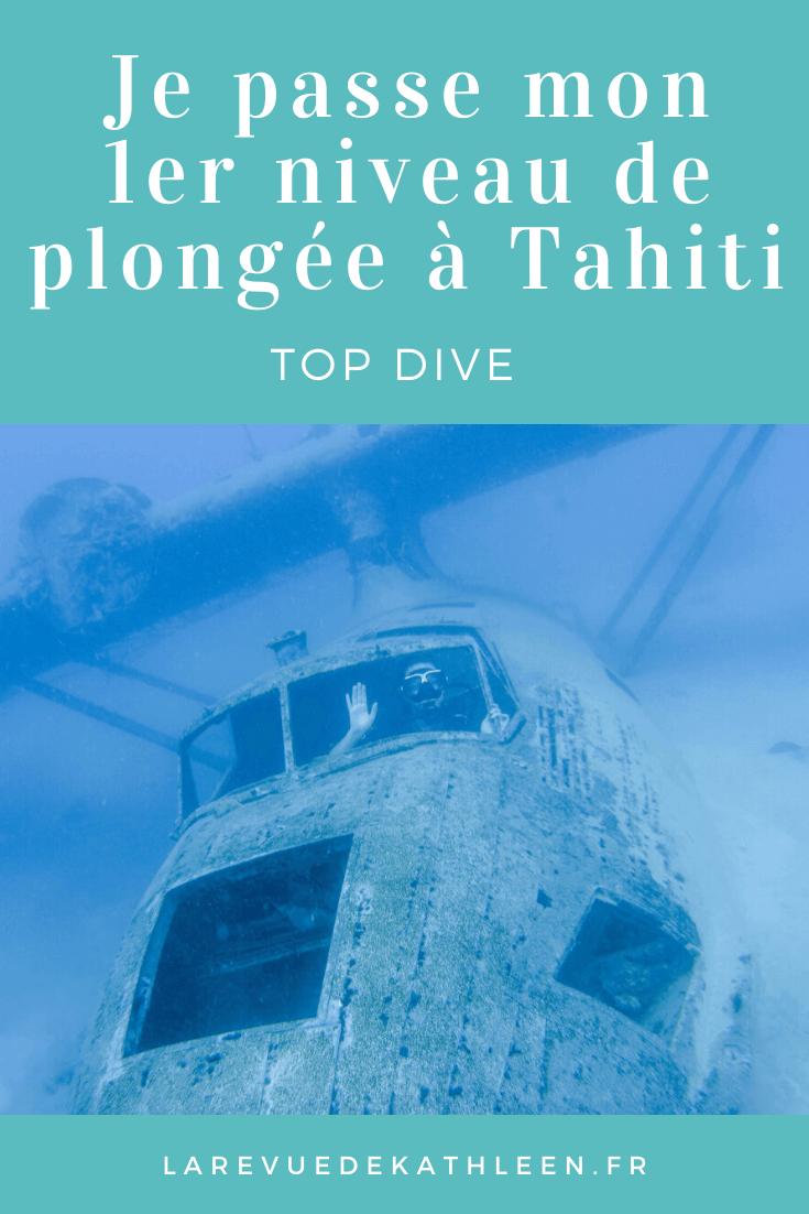 Niveau de plongée - Tahiti - Polynésie Française - La revue de Kathleen - Blog Lifestyle et voyage à Paris