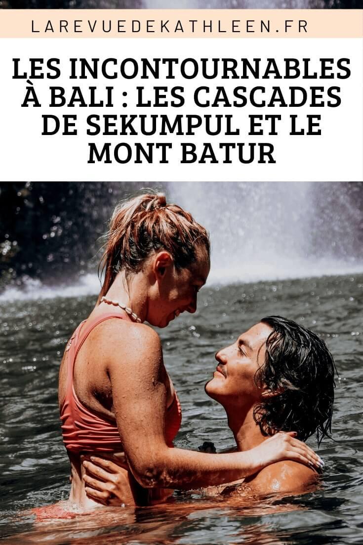 Incontournables-Bali-Sekumpul-Mont Batur-Indonesie-La revue de Kathleen-Blog-Lifestyle-voyage-Paris